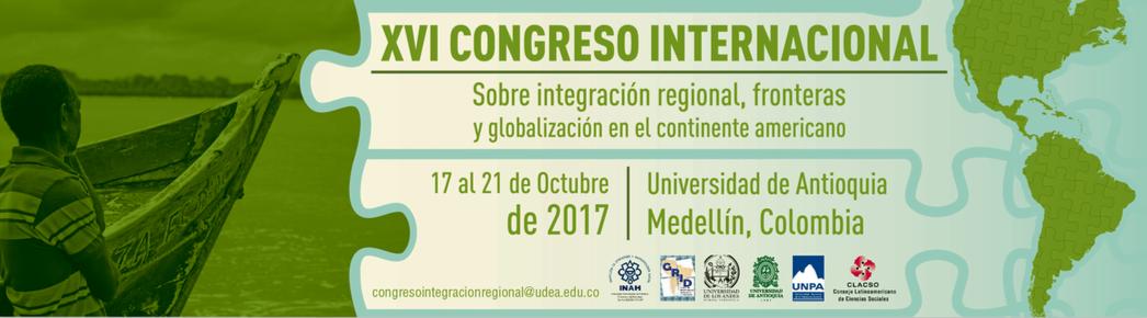LA CISSC INVITA AL XVI CONGRESO INTERNACIONAL SOBRE INTEGRACIÓN REGIONAL Y FRONTERAS